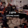 Journey – Lights (full band cover)