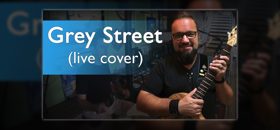 Grey Street (Dave Matthews Band cover by Rob Kosinski)
